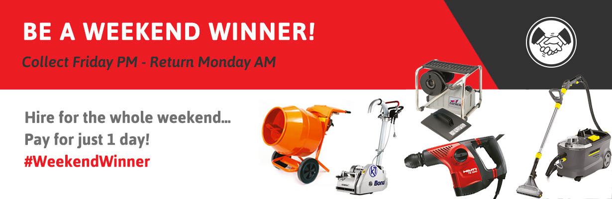 Weekend Winner - collect your machine on Friday, return on Monday, pay for just 1 day's hire. #WeekendWinner