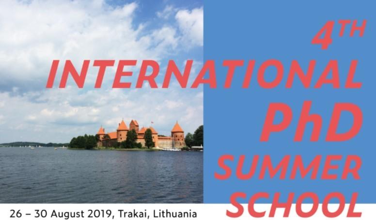 4th international PhD Summer School at Trakai