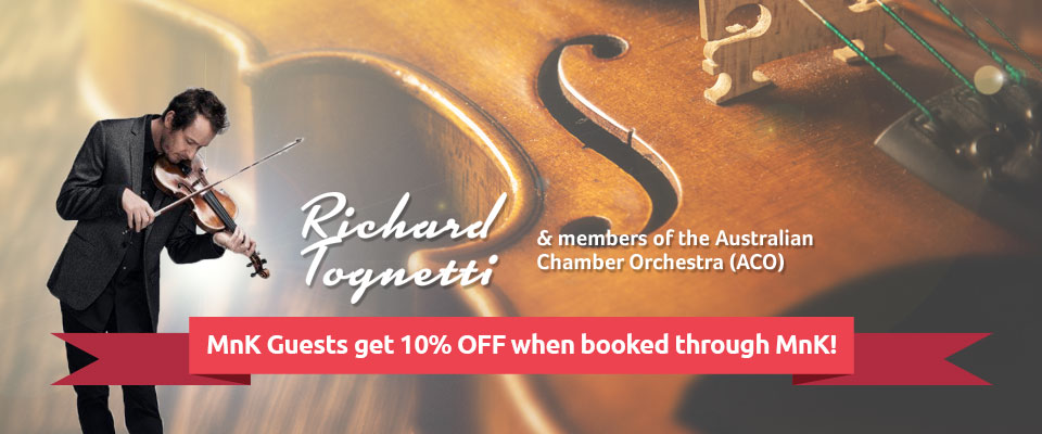 Live Music: MnK Guests Get 10% Off Tickets To See Richard Tognetti and ACO Friends!