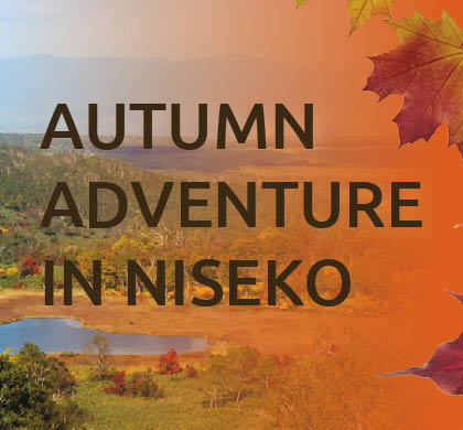 Autumn Adventure in Niseko: Your Guide to Making the Most of Koyo Season