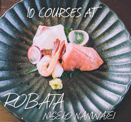 10 Courses at Robata Niseko Naniwatei