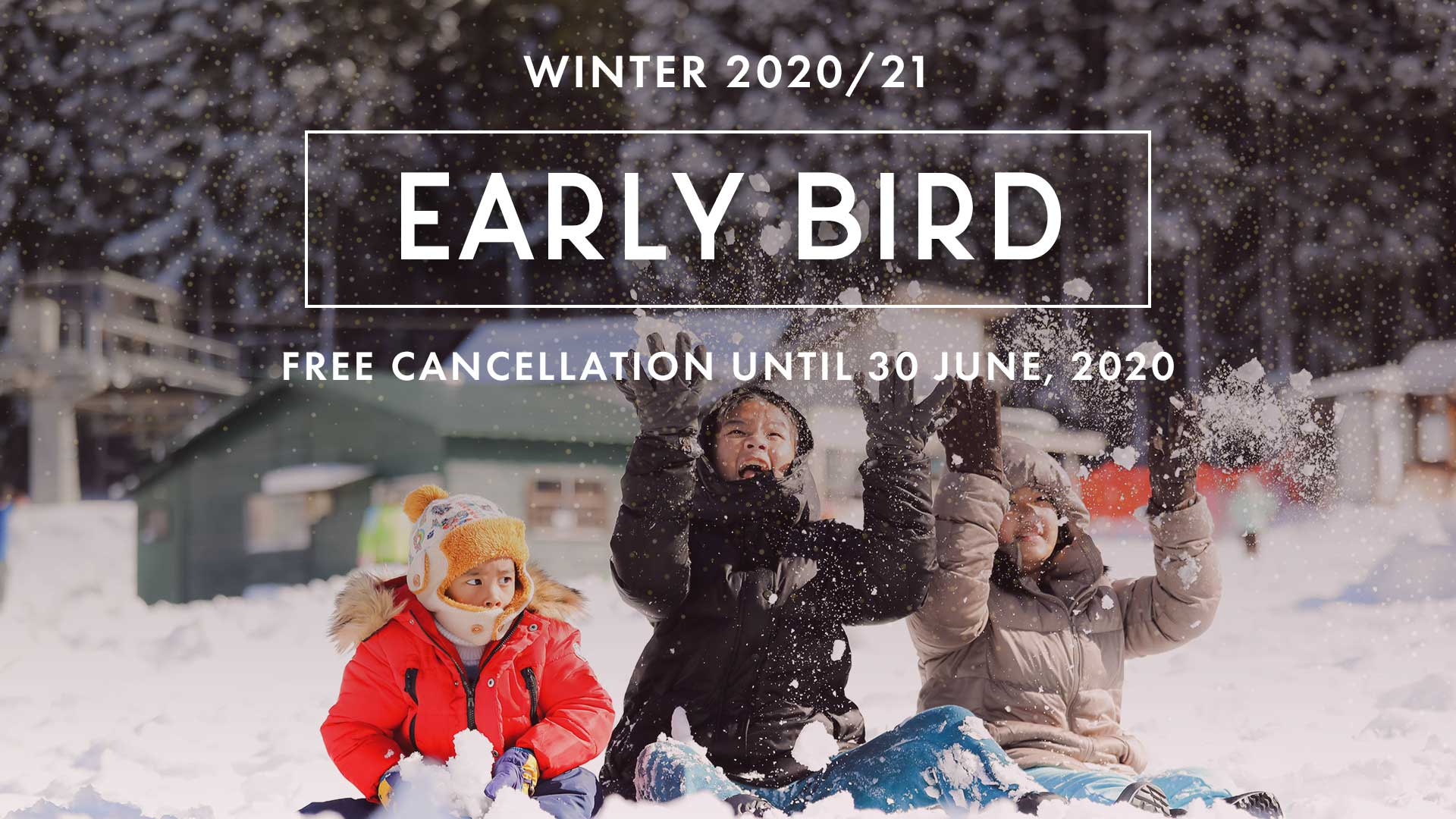 Winter 2020/21 Early Bird Promotion