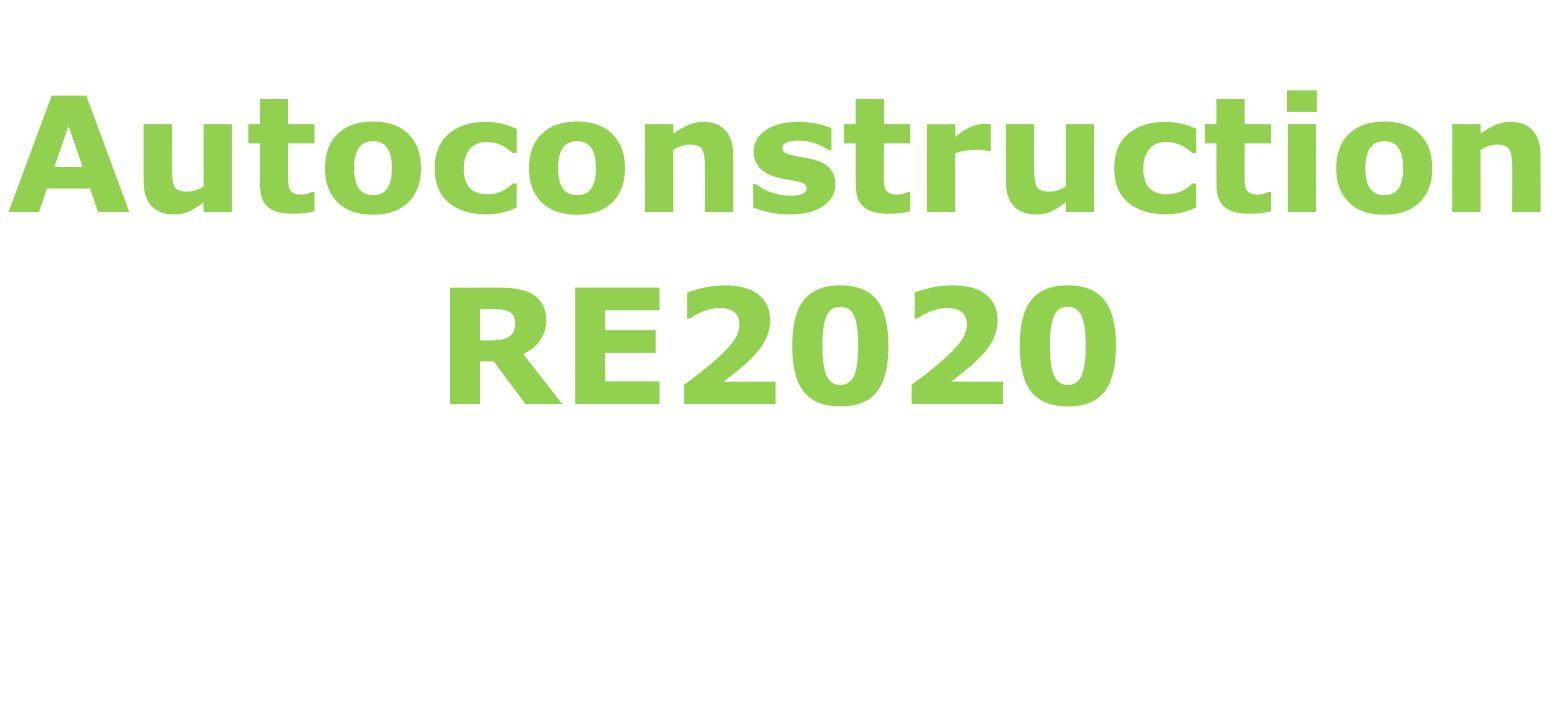 Autoconstruction et RE2020