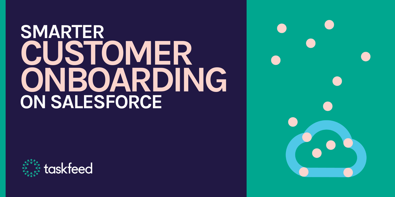 Smarter Customer Onboarding on Salesforce