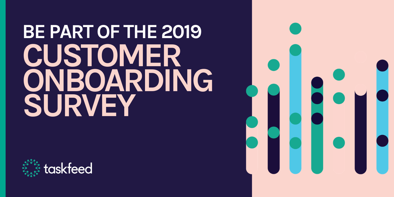 Be part of the Customer Onboarding Benchmark Survey 2019