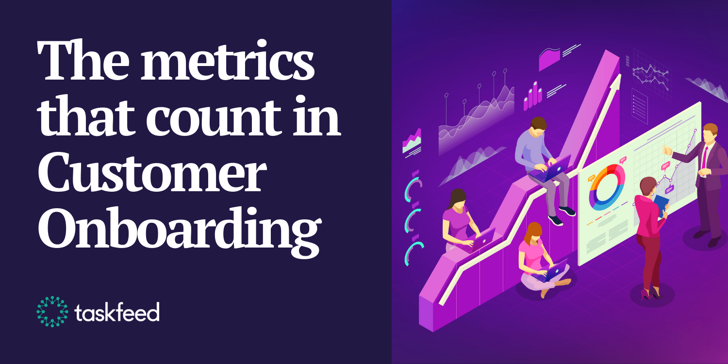The metrics that count in Customer Onboarding