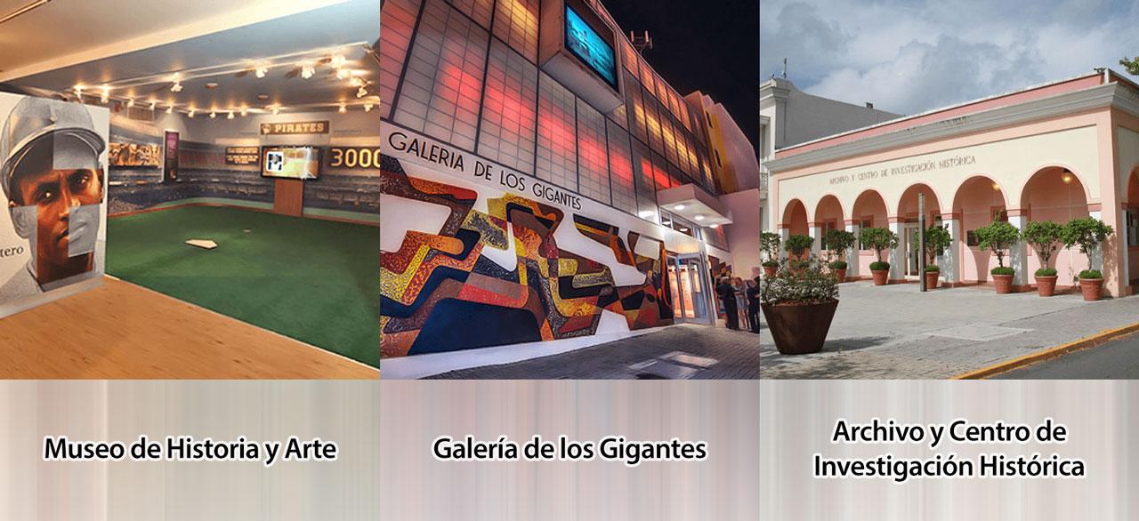 Museo de Historia y Arte, Galería de los Gigantes y Archivo y Centro de Investigación Histórica en Carolina, Puerto Rico.