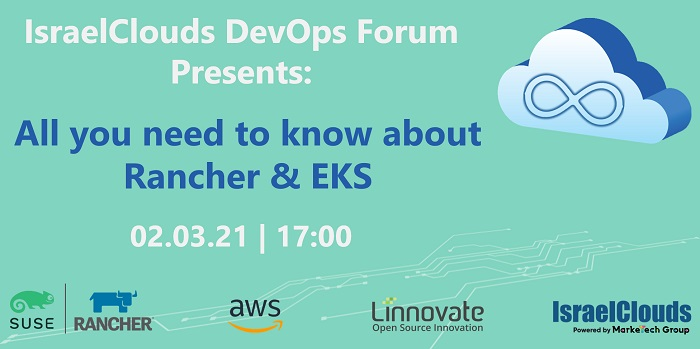 IsraelClouds DevOps Forum: All you need to know about Rancher & EKS