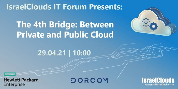 IsraelClouds IT Forum - The 4th Bridge: Between Private and Public Cloud