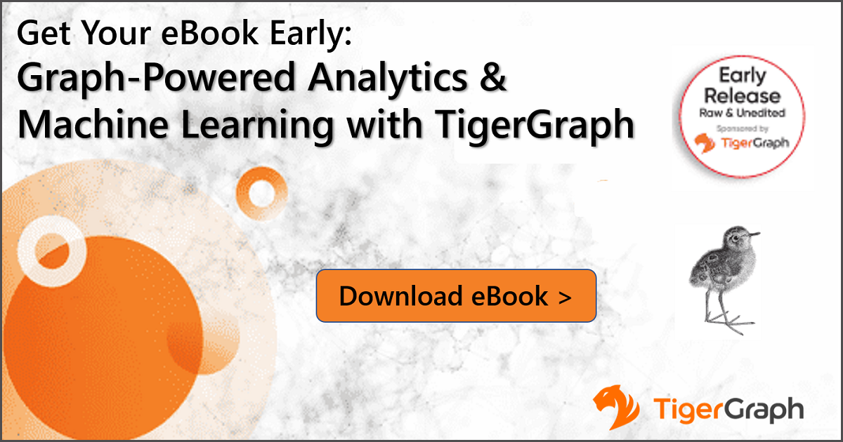 Graph-Powered Analytics And Machine Learning With TigerGraph