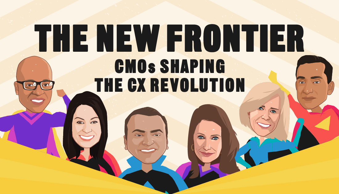 CMOs Shaping The CX Revolution