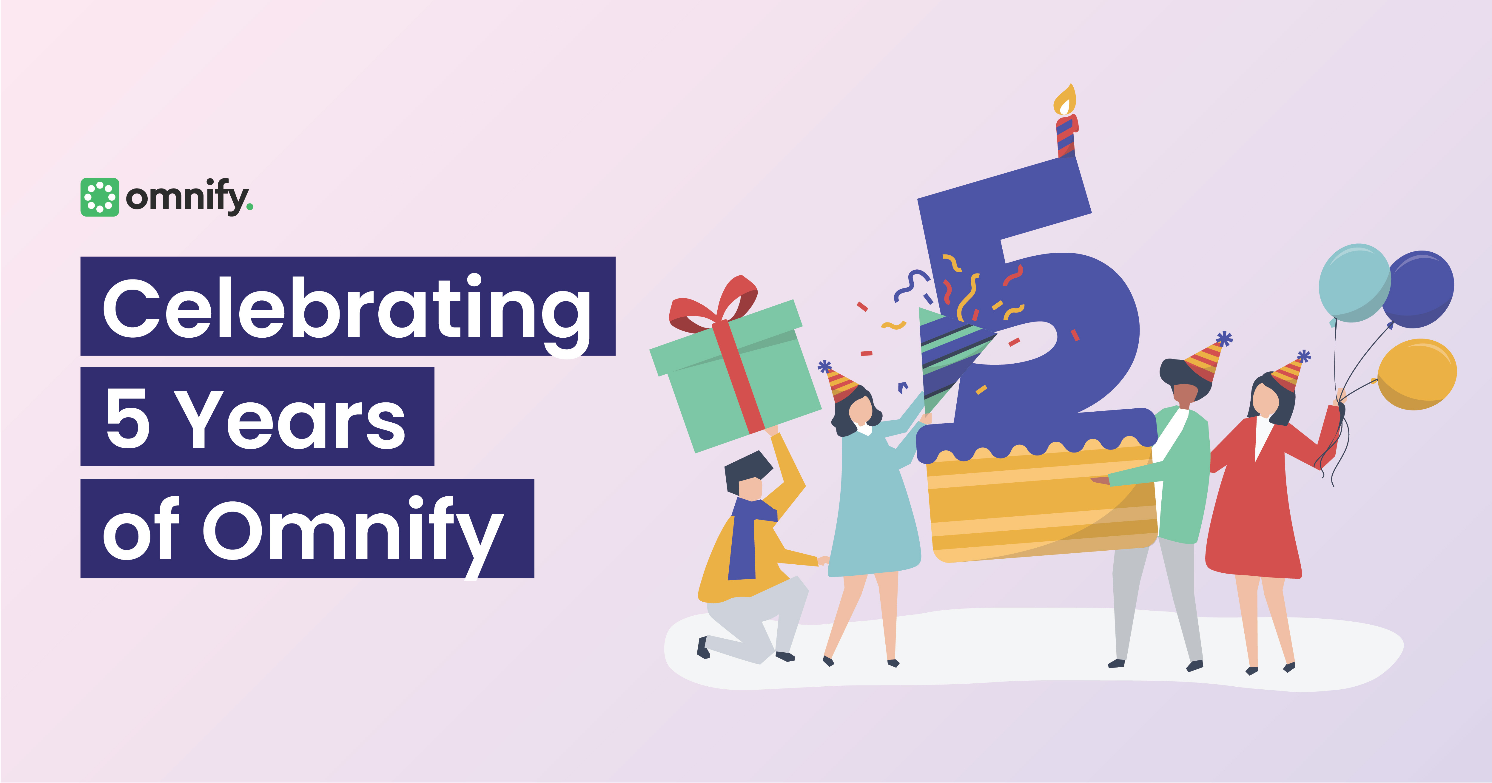 Celebrating Five Years - Omnify