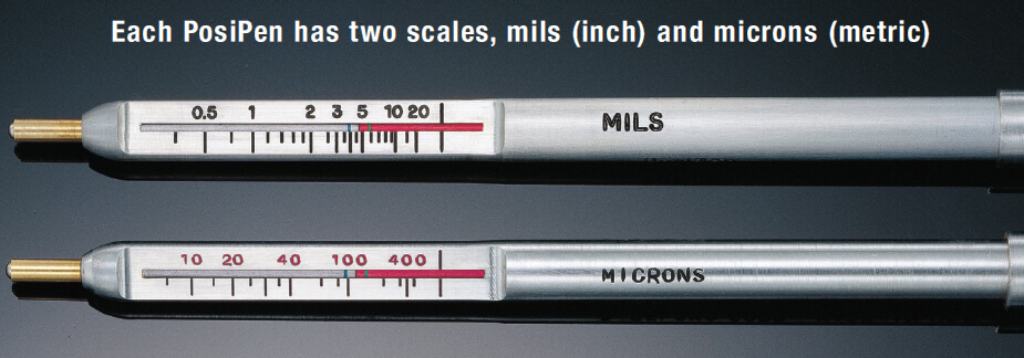 Each PosiPen has two scales, mils (inch) and microns (metric)