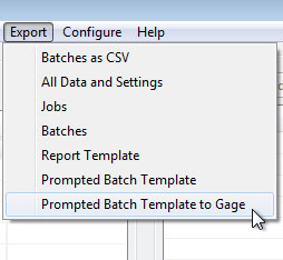 """Screenshot from PosiSoft Desktop of Export menu dropdown, """"Prompted Batch Template to Gage"""" is selected with cursor"""