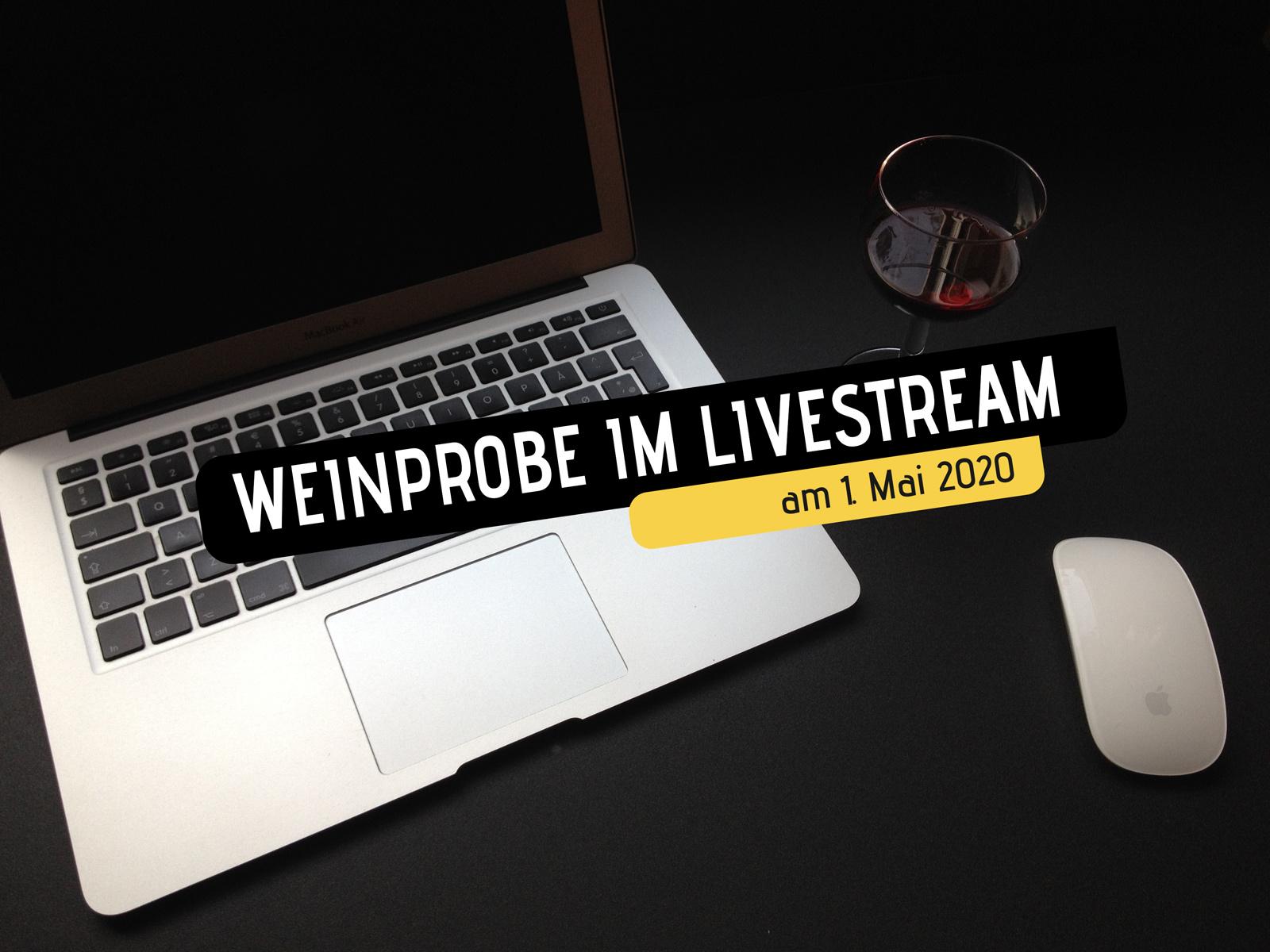 Weinprobe und Musik im Livestream am 1. Mai