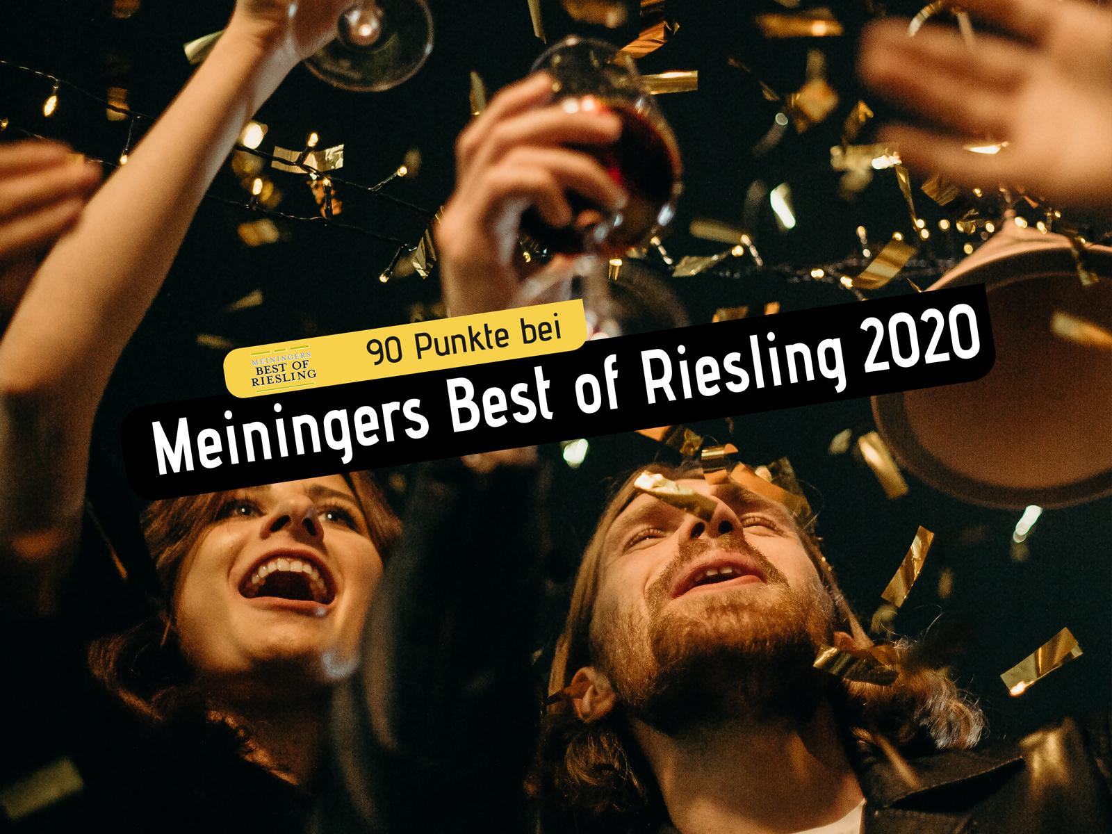 """90 Punkte! Unser Riesling P gehört zu """"Meiningers Best of Riesling 2020"""""""