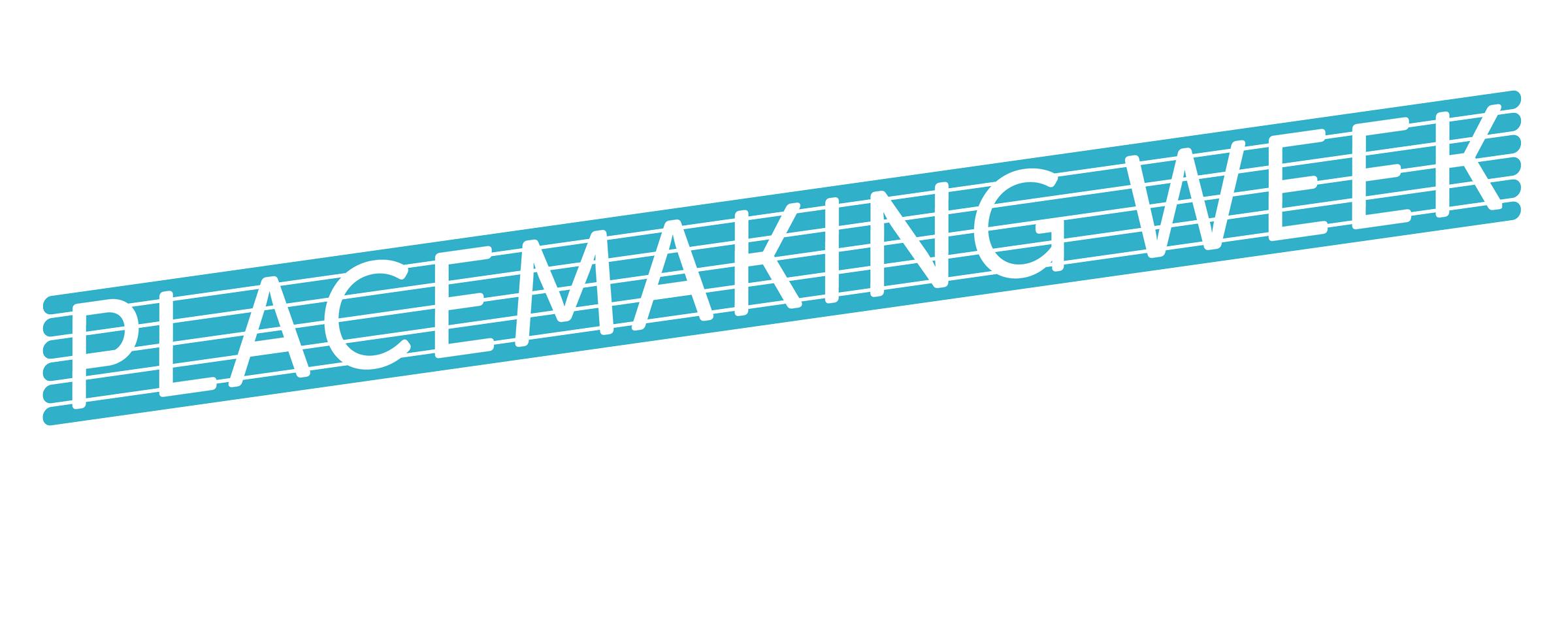 3rd International Placemaking Week