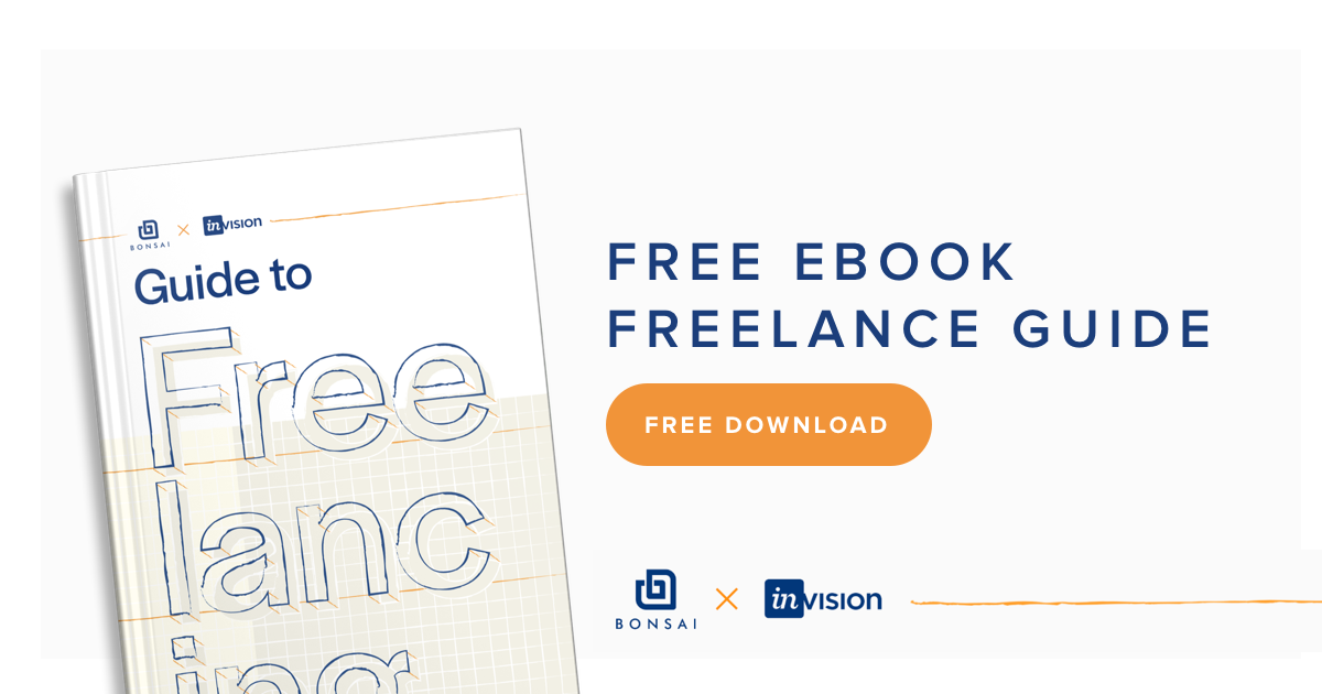 Guide To Freelancing Ebook From Invision Bonsai