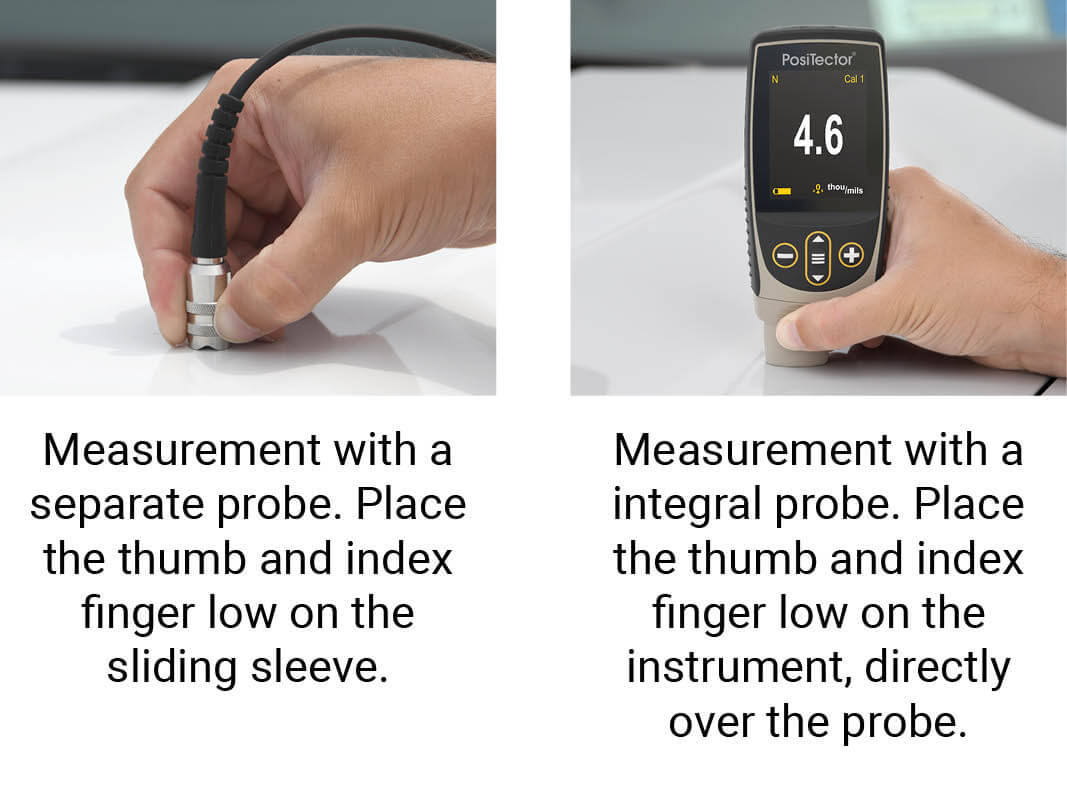 Image depicts the correct way to hold a cabled or integral, magnetic or eddy current paint thickness gage probe