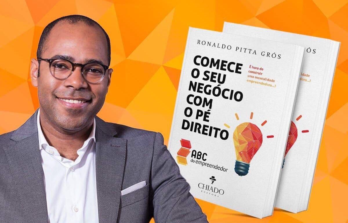"""Ronaldo Pitta Grós lança livro com orientações para iniciar um negócio """"com o pé direito"""""""