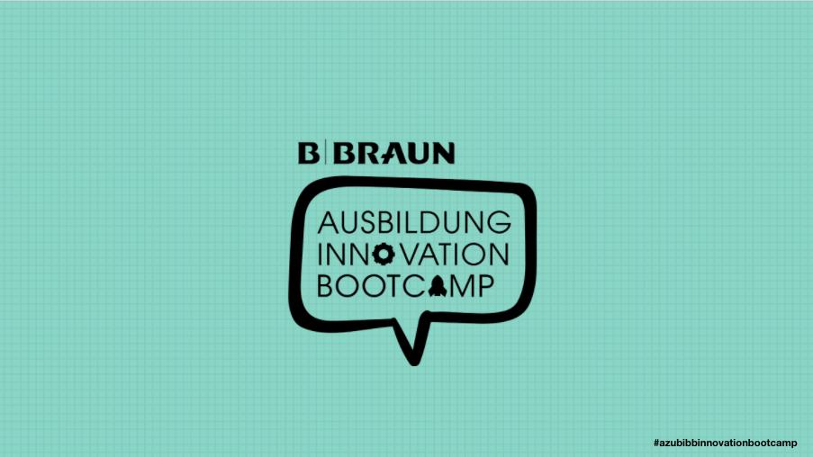 B. Braun's Ausbildung Innovation Bootcamp