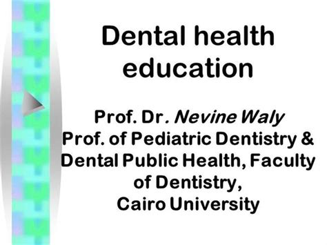 Dental Public Health and Education