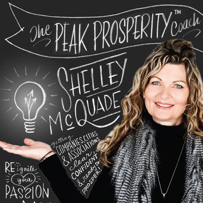Shelley McQuade, the Peak Prosperity Coach with a secret weapon.