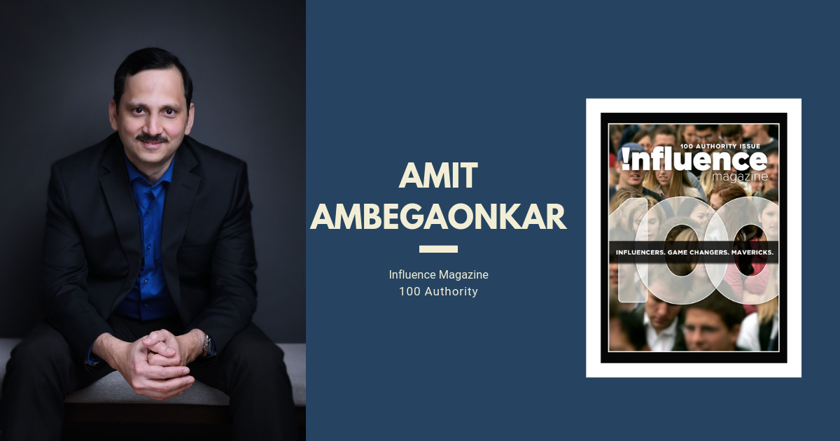 Amit Ambegaonkar Influence Magazines 100 Authority