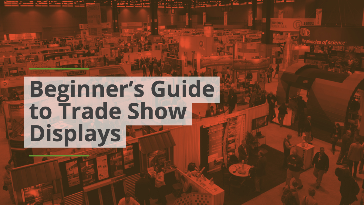 Beginner's Guide to Trade Show Displays