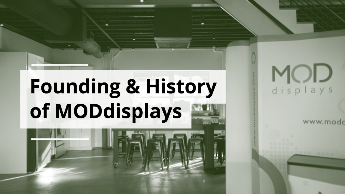 The Founding & History of MODdisplays