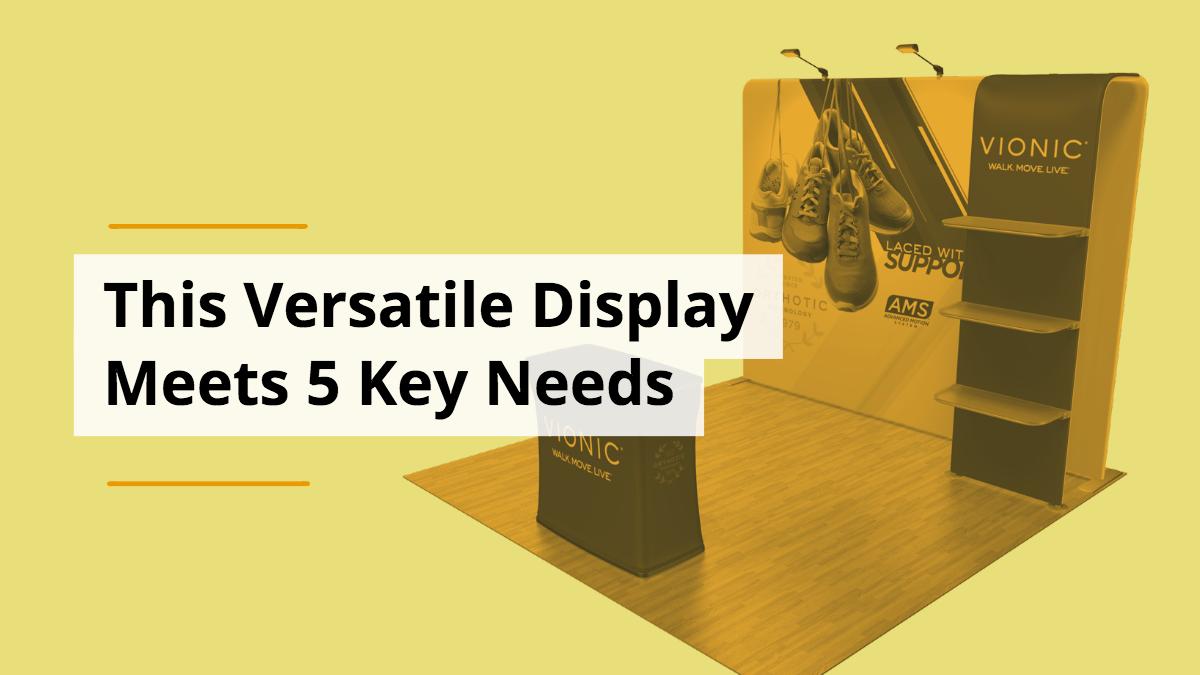 This Versatile Display Meets 5 Key Needs