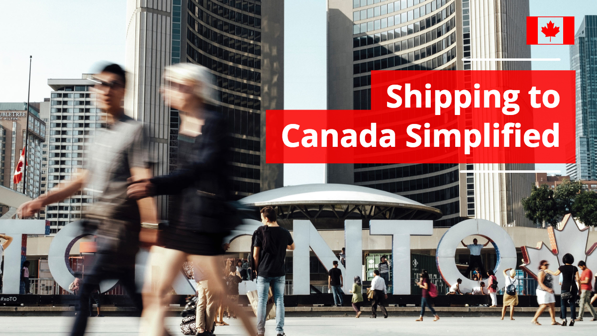 Shipping to Canada Simplified