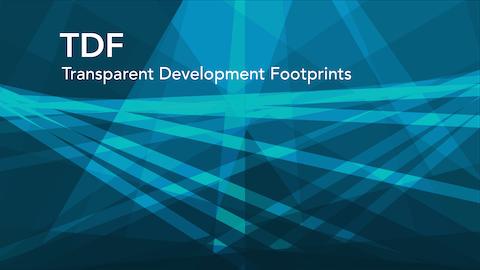 TDF — Transparent Development Footprints