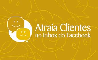 Atraia Clientes no Inbox do Facebook