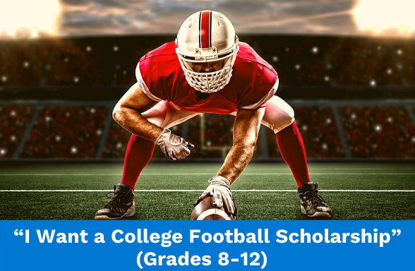 """An assignment called """"I Want a College Football Scholarship,"""" featuring a football player"""