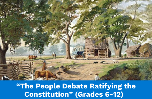 The People Debate Ratifying the Constitution, a DBQ for grades 6-12