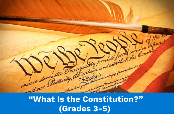 What Is the Constitution, a textbook section for grades 3-5