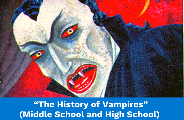 """A vampire, illustrating the middle school and high school assignment """"The History of Vampires"""""""