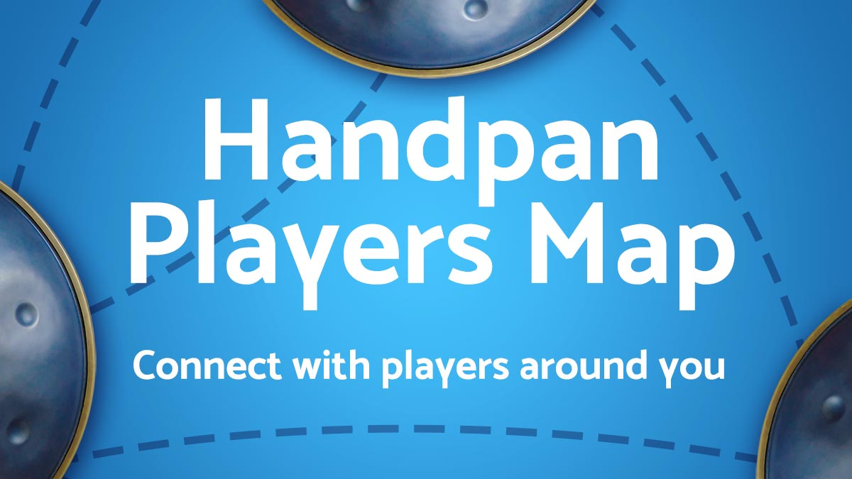 Handpan Players Map - Connect with players around the world