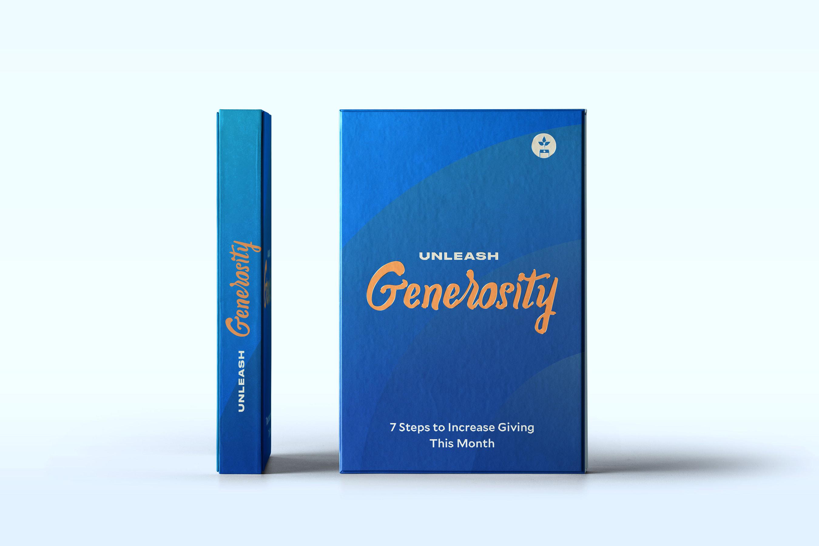 Unleash generosity