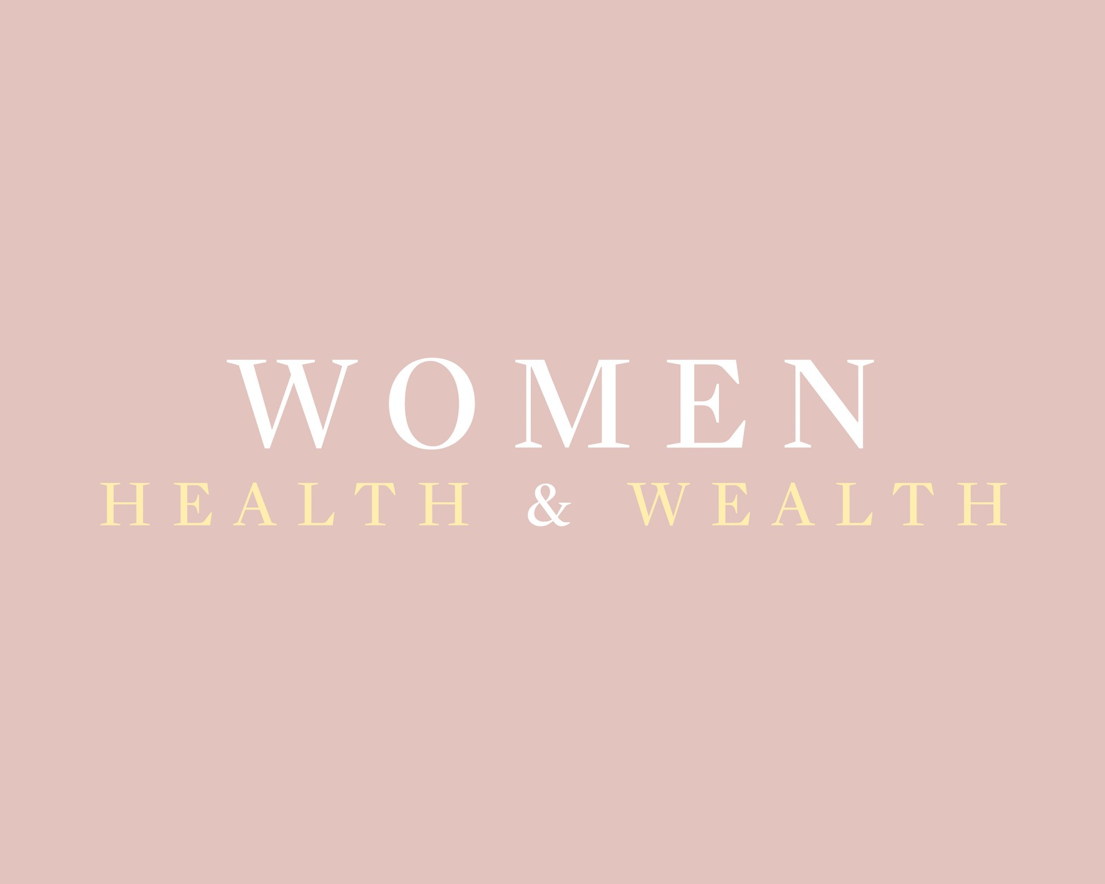 Fierce Females | Women's Health & Wealth