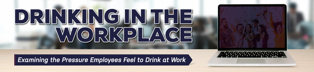 Drinking in the workplace header