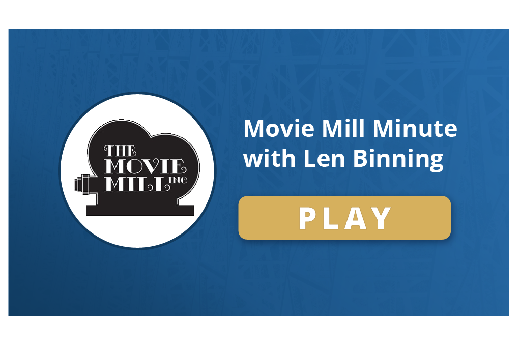 Movie Mill Minute