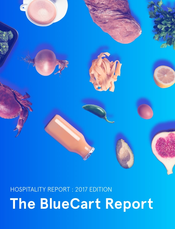 Cover of the 2017 Edition BlueCart Hospitality Report Ebook