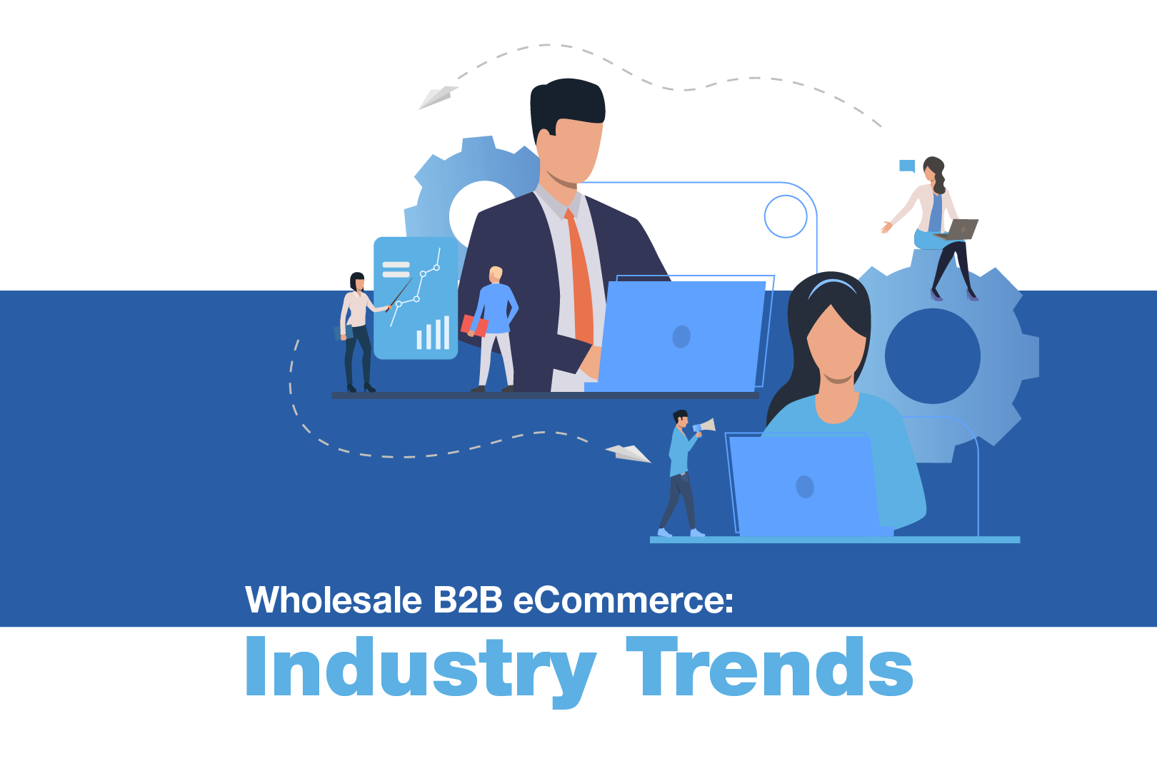 Cover of the Wholesale B2B eCommerce Industry Trends