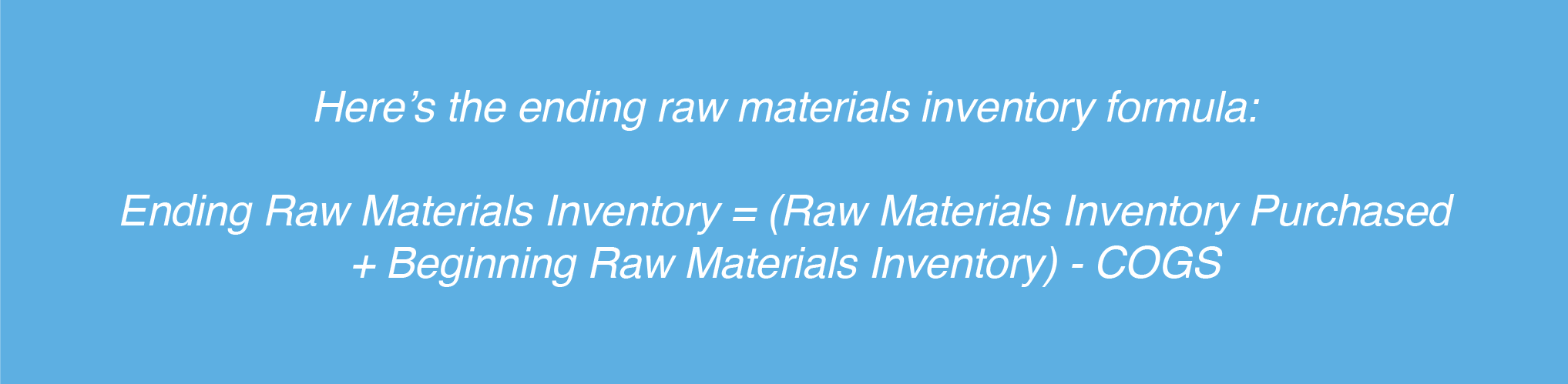 ending raw materials inventory formula