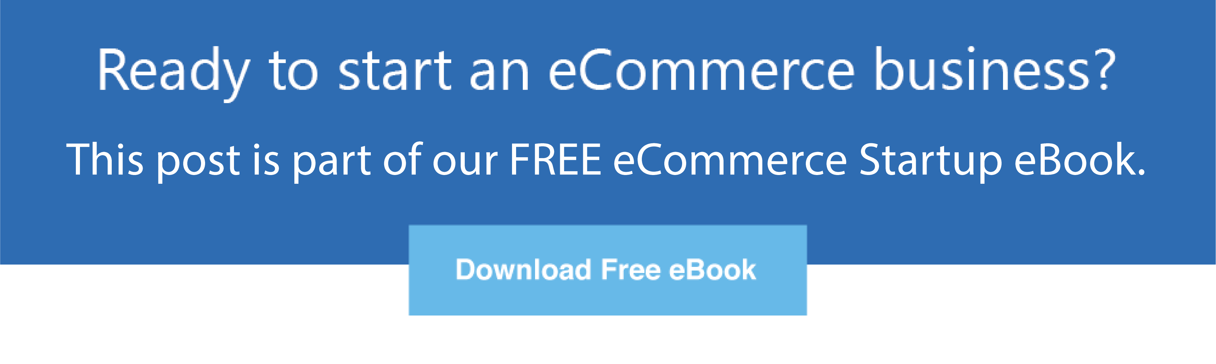 Download Our Free Starting eCommerce eBook