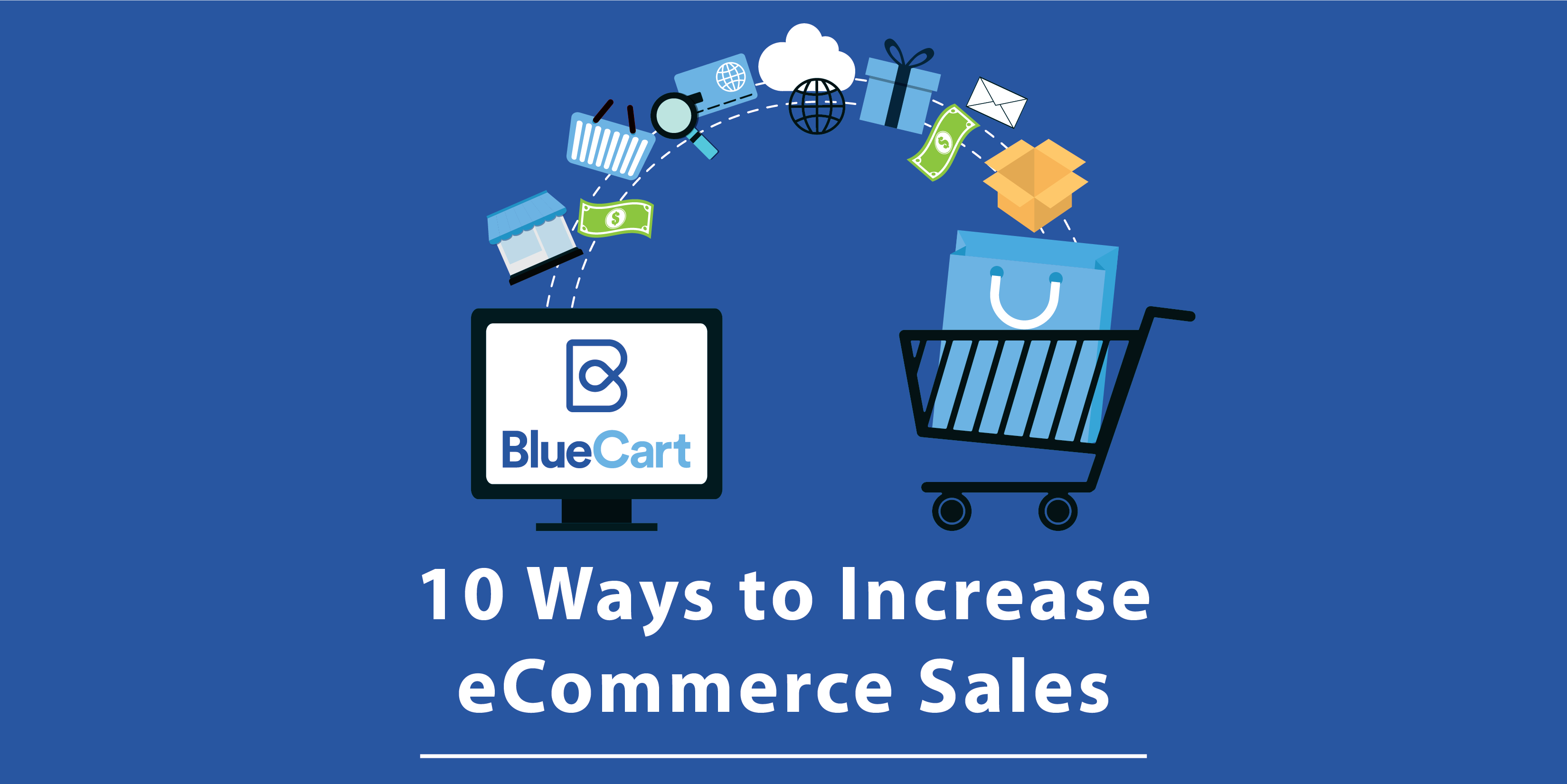 10 Ways to Increase eCommerce Sales