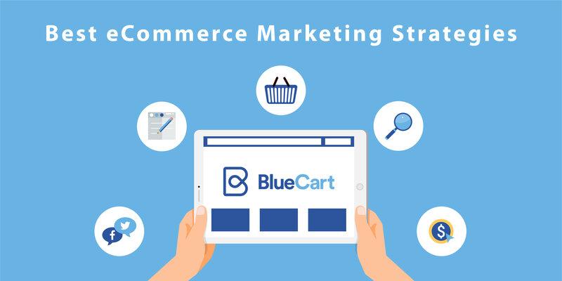 Best eCommerce Marketing Strategies