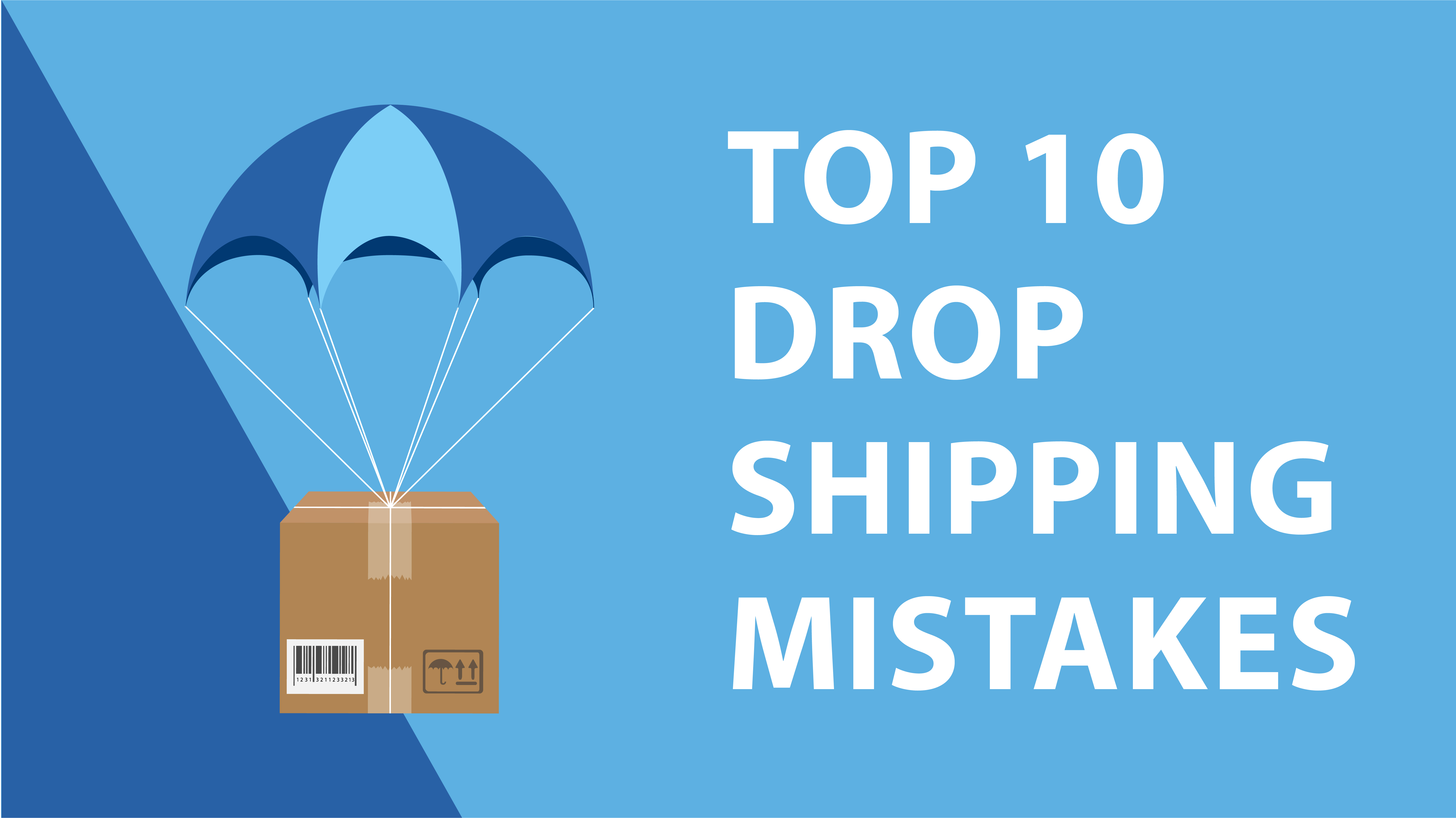 10 Common Dropshipping Mistakes